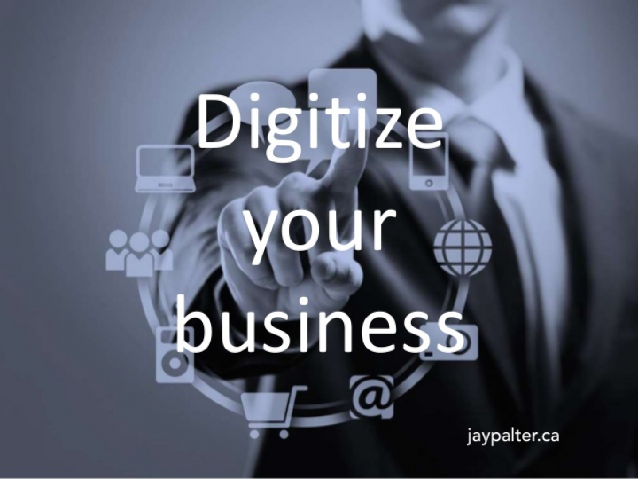 What It Takes To Digitize Your Business